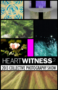 Heart Witness Collective Photography show 2013